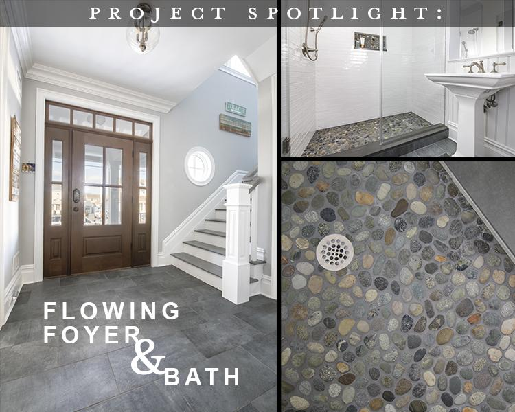 Project Spotlight: Flowing Foyer and Bathroom