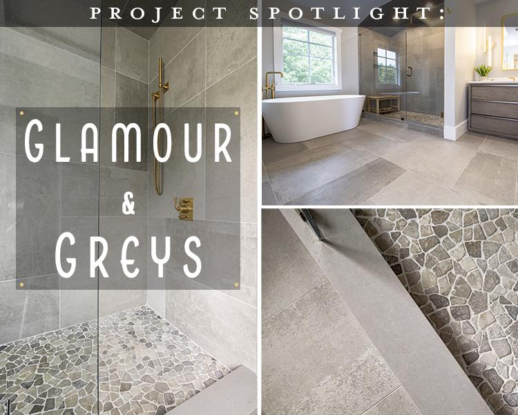 Project Spotlight: Glamour and Greys Master Bath