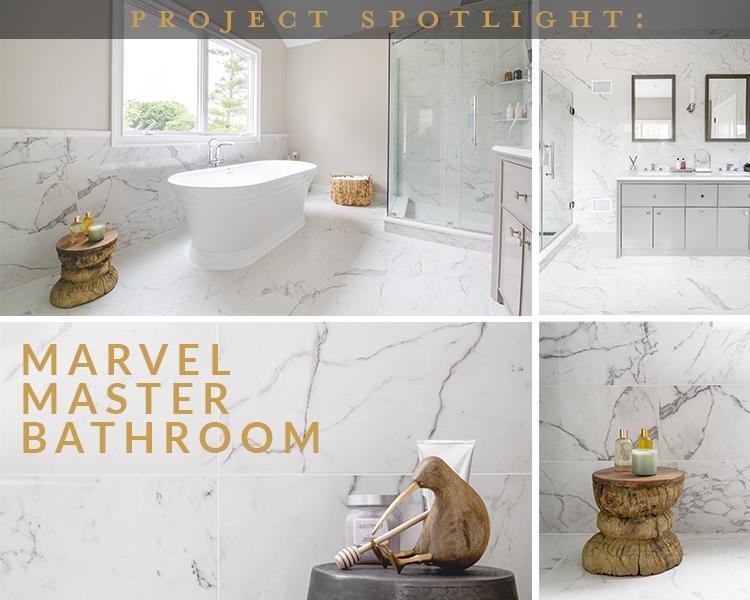 Project Spotlight: Marvel Master Bathroom