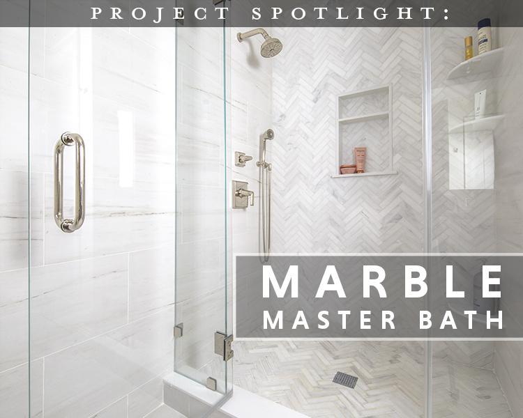 Project Spotlight: Marble Master Bath