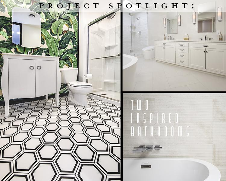 Project Spotlight: Two Inspired Bathrooms