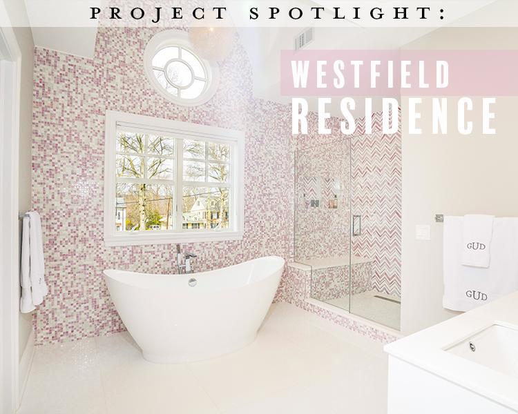 Project Spotlight: Westfield Residence