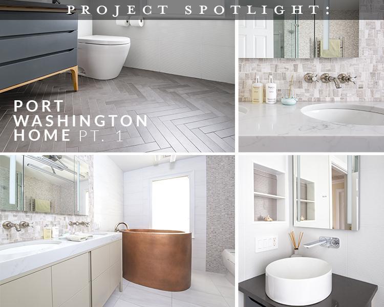 Project Spotlight: Port Washington Home Pt 1
