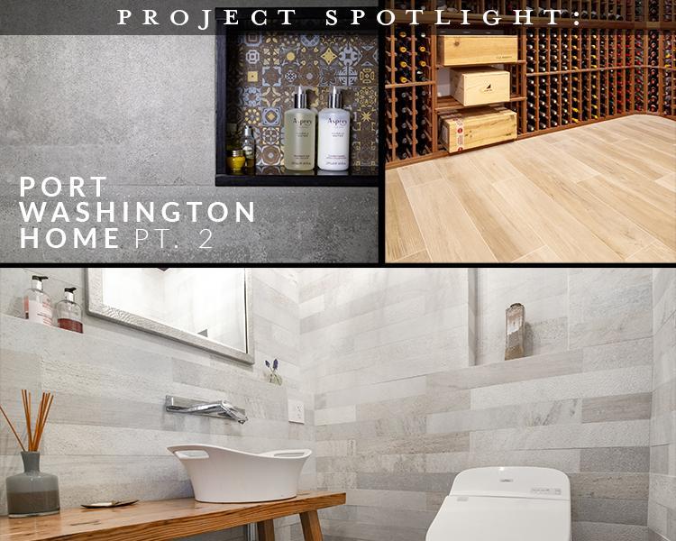 Project Spotlight: Port Washington Home Pt 2