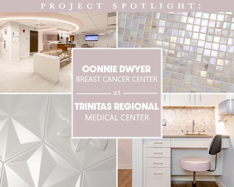 Project Spotlight: Connie Dwyer Breast Center at Trinitas Regional Medical Center